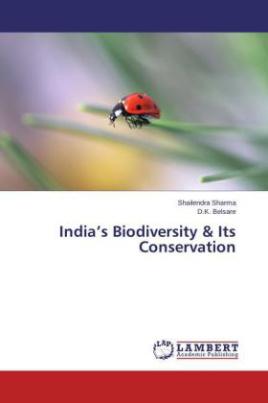 India's Biodiversity & Its Conservation