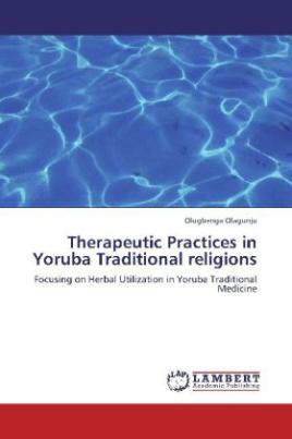 Therapeutic Practices in Yoruba Traditional religions