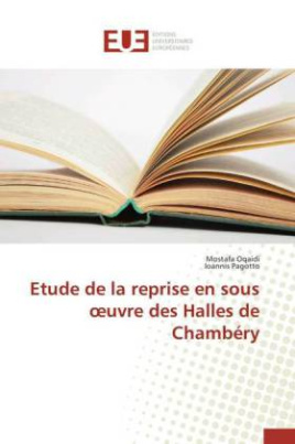 Etude de la reprise en sous uvre des Halles de Chambéry