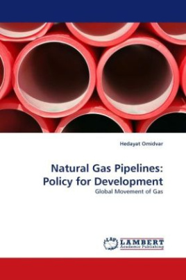 Natural Gas Pipelines: Policy for Development