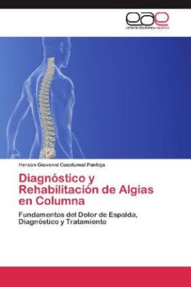 Diagnóstico y Rehabilitación de Algias en Columna