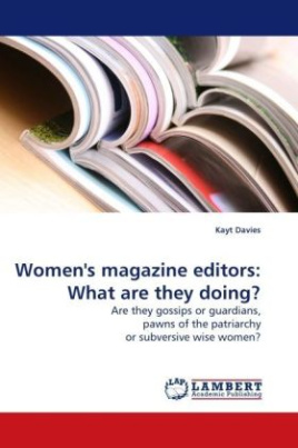 Women's magazine editors: What are they doing?