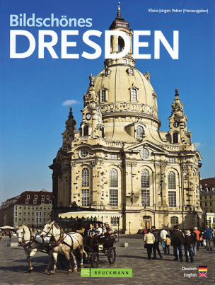 Bildschönes Dresden - Beautiful Dresden