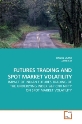 FUTURES TRADING AND SPOT MARKET VOLATILITY