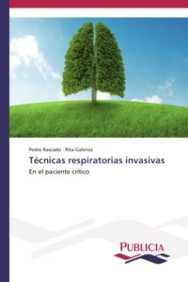 Técnicas respiratorias invasivas