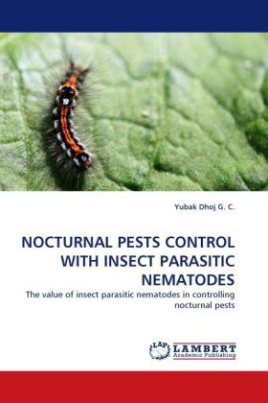 Nocturnal Pests Control with Insect Parasitic Nematodes