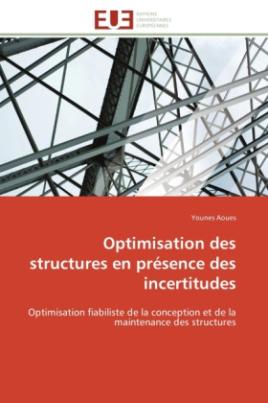 Optimisation des structures en présence des incertitudes