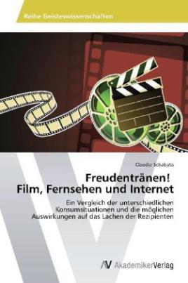 Freudentränen! Film, Fernsehen und Internet
