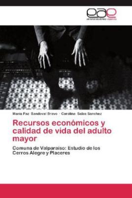 Recursos económicos y calidad de vida del adulto mayor