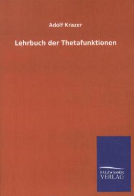 Lehrbuch der Thetafunktionen
