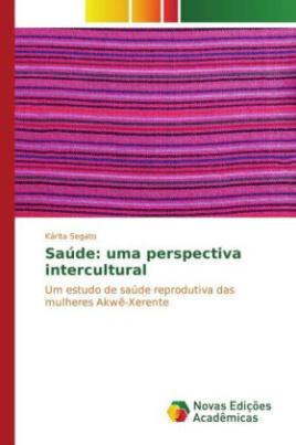Saúde: uma perspectiva intercultural
