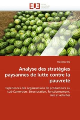 Analyse des stratégies paysannes de lutte contre la pauvreté