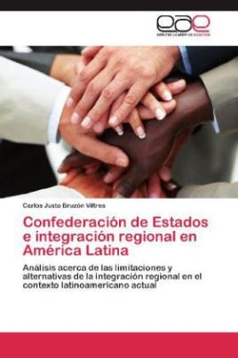 Confederación de Estados e integración regional en América Latina