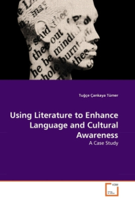Using Literature to Enhance Language and Cultural Awareness