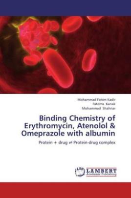 Binding Chemistry of Erythromycin, Atenolol & Omeprazole with albumin