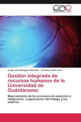 Gestión integrada de recursos humanos de la Universidad de Guantánamo