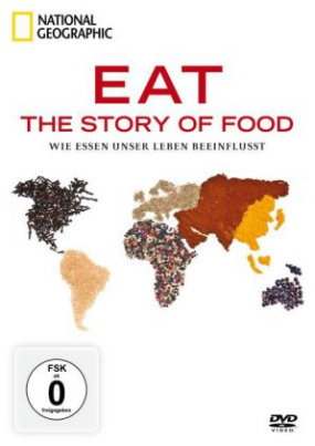 EAT: The Story of Food - Wie Essen unser Leben beeinflusst, 2 DVDs