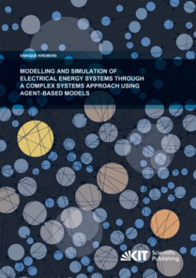 Modelling and Simulation of Electrical Energy Systems through a Complex Systems Approach using Agent-Based Models