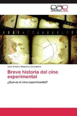 Breve historia del cine experimental