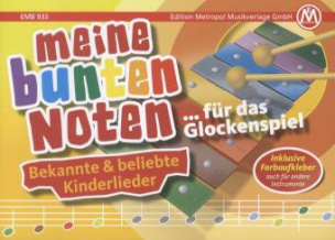 Meine bunten Noten - für das Glockenspiel, Kinderlieder. Bd.1