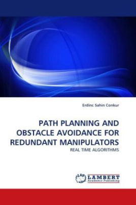 PATH PLANNING AND OBSTACLE AVOIDANCE FOR REDUNDANT MANIPULATORS
