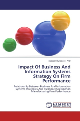 Impact Of Business And Information Systems Strategy On Firm Performance