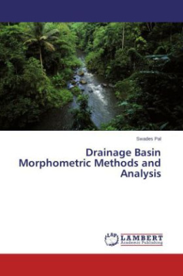 Drainage Basin Morphometric Methods and Analysis