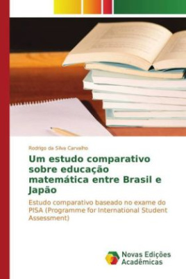 Um estudo comparativo sobre educação matemática entre Brasil e Japão