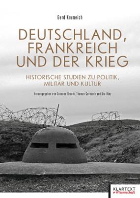 Deutschland, Frankreich und der Krieg
