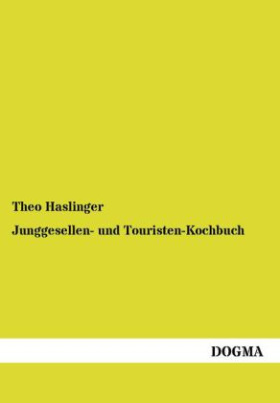 Junggesellen- und Touristen-Kochbuch