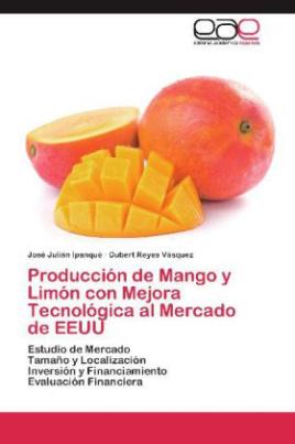 Producción de Mango y Limón con Mejora Tecnológica al Mercado de EEUU