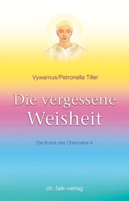 Die Kunst des Channelns. Bd.4