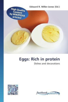 Eggs: Rich in protein