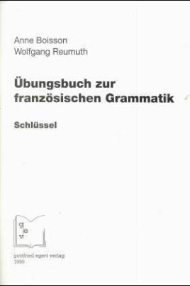 Übungsbuch zur französischen Grammatik, Schlüssel