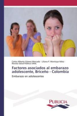Factores asociados al embarazo adolescente, Briceño - Colombia