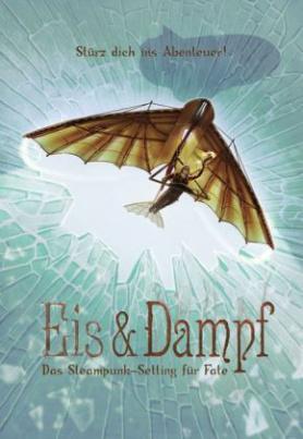Fate Core, Eis & Dampf