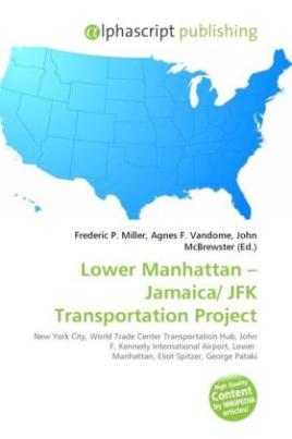 Lower Manhattan - Jamaica/ JFK Transportation Project