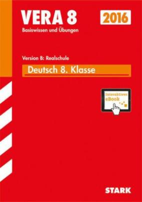 VERA 8 2016 - Deutsch 8. Klasse Version C: Realschule, m. CD-ROM