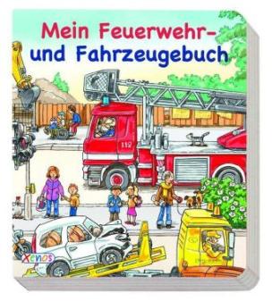 Mein Feuerwehr- und Fahrzeugebuch