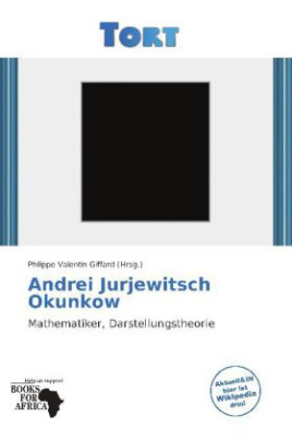 Andrei Jurjewitsch Okunkow