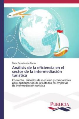 Análisis de la eficiencia en el sector de la intermediación turística