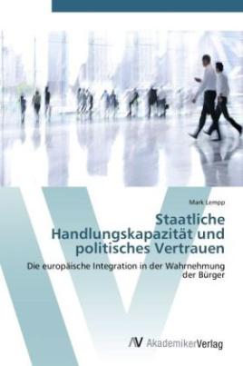 Staatliche Handlungskapazität und politisches Vertrauen