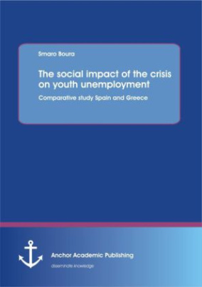The social impact of the crisis on youth unemployment: comparative study Spain and Greece