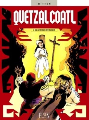 Quetzalcoatl - Das Geheimnis der Malinche