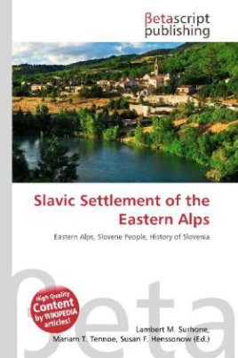 Slavic Settlement of the Eastern Alps