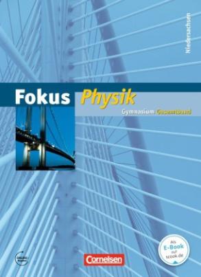 Fokus Physik, Gymnasium Niedersachsen G9