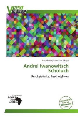 Andrei Iwanowitsch Scholuch