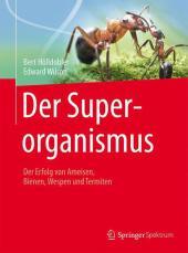 Der Superorganismus