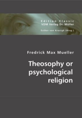 Theosophy or psychological religion