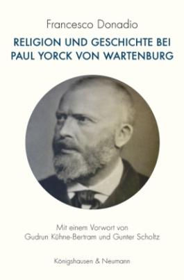 Religion und Geschichte bei Paul Yorck von Wartenburg